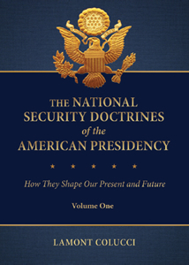The National Security Doctrines of the American Presidency