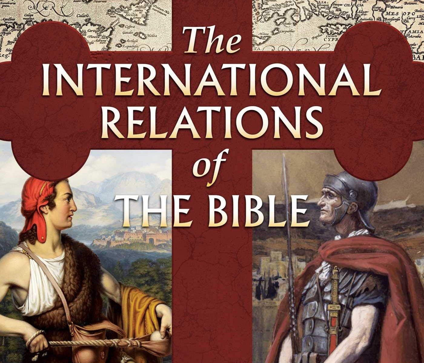The cover of Dr. Lamont Colucci's third book, The International Relations of the Bible